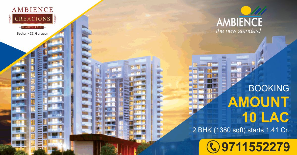 Ambience Creacions in Mullahera, Sector 22, Gurgaon- Luxury Apartment